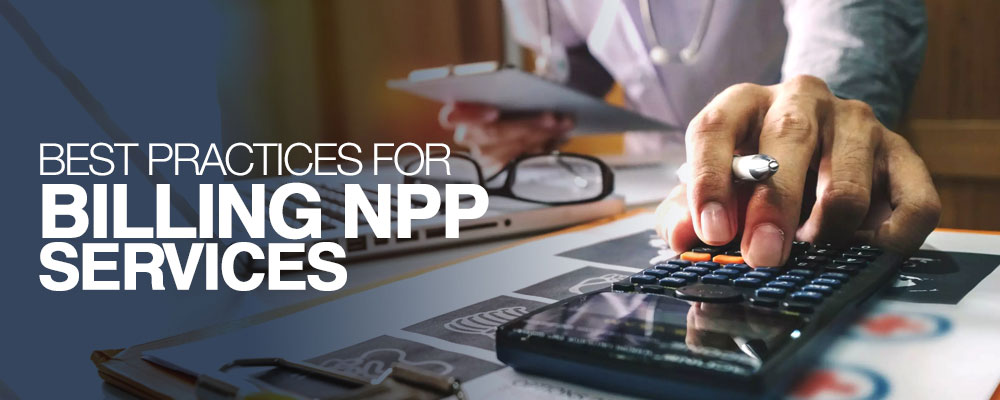 Best Practices for Billing NPP Services
