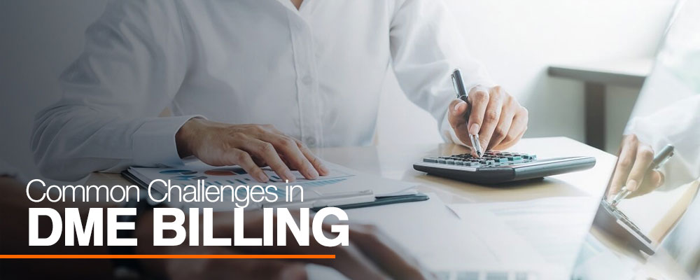 Common Challenges in DME Billing